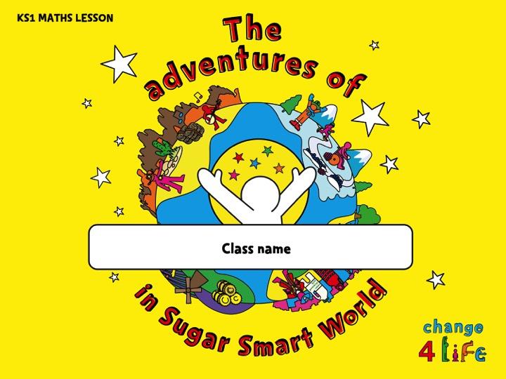 Sugar Smart World - KS1 Maths lesson Powerpoint